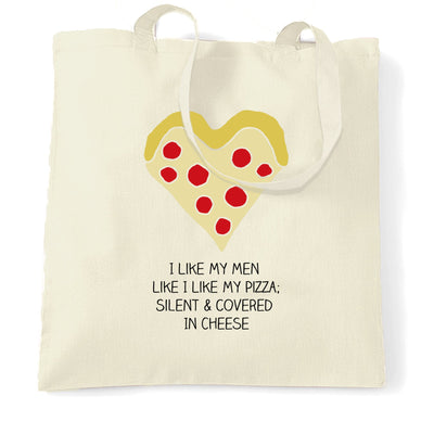 Novelty Tote Bag Like My Men Like I Like My Pizza Joke