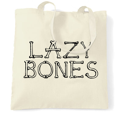 Novelty Halloween Tote Bag Lazy Bones Joke Slogan