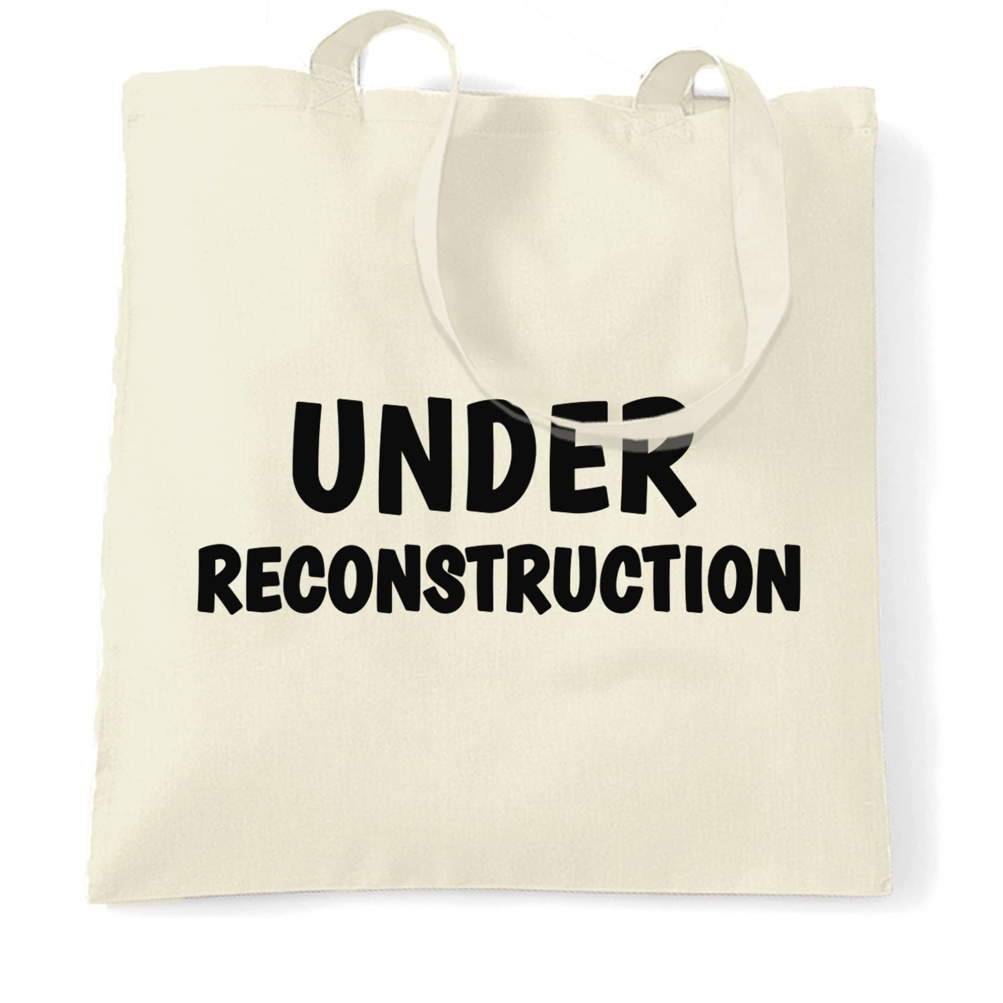 Novelty Gym Tote Bag Under Reconstruction Slogan