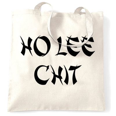 Novelty Tote Bag Ho Lee Chit Cheeky Rude Slogan