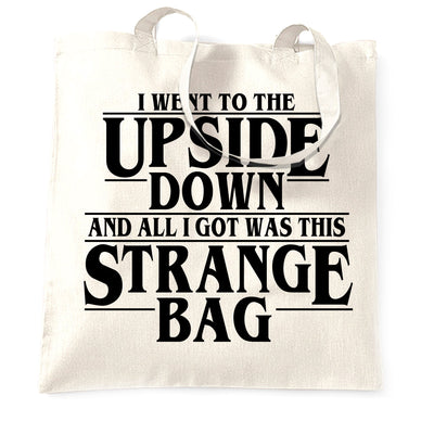 Went To The Upside Down Got This Strange Tote Bag Thing