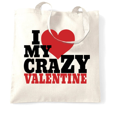 Couples Tote Bag I Love My Crazy Valentine
