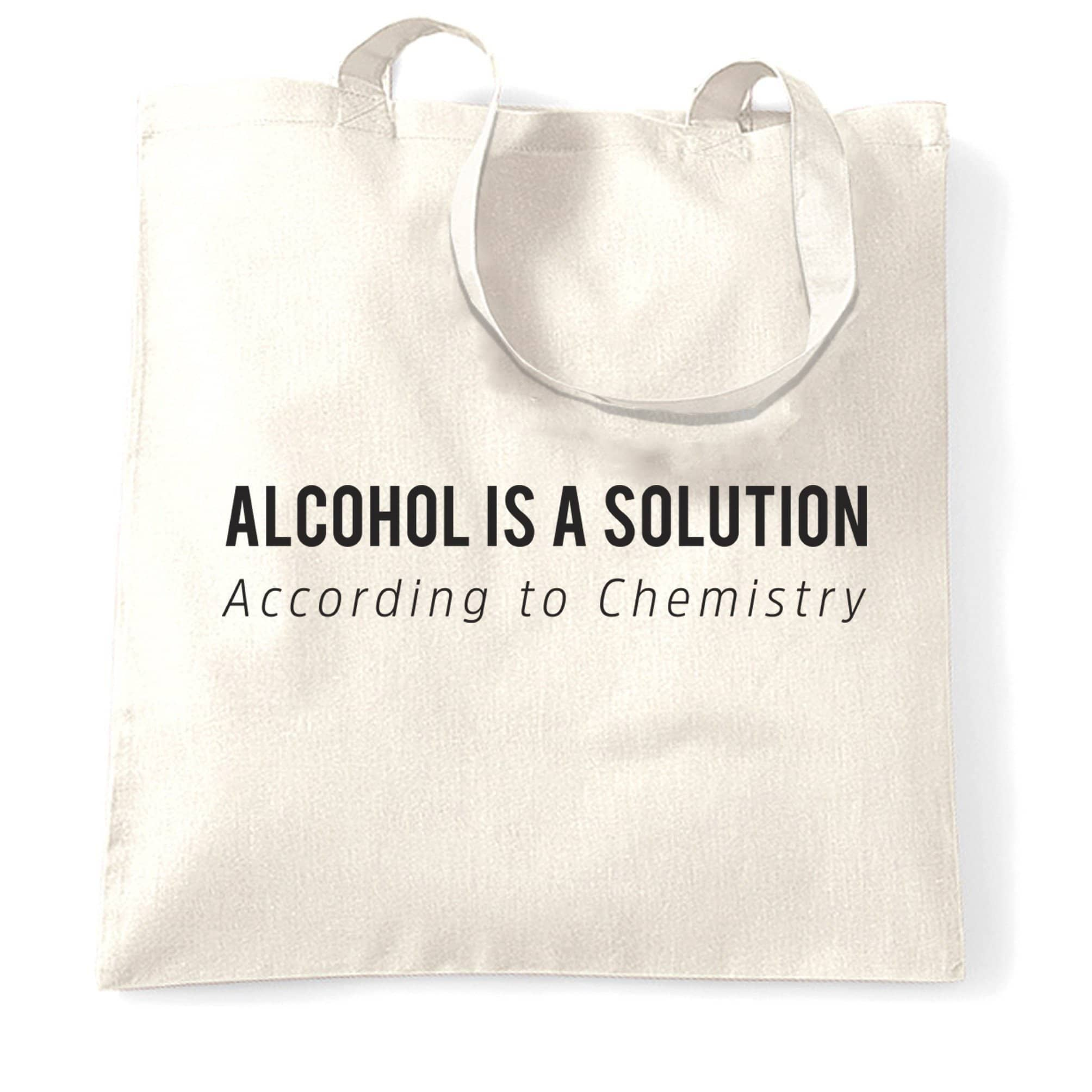 Novelty Chemistry Tote Bag Alcohol Is A Solution Joke