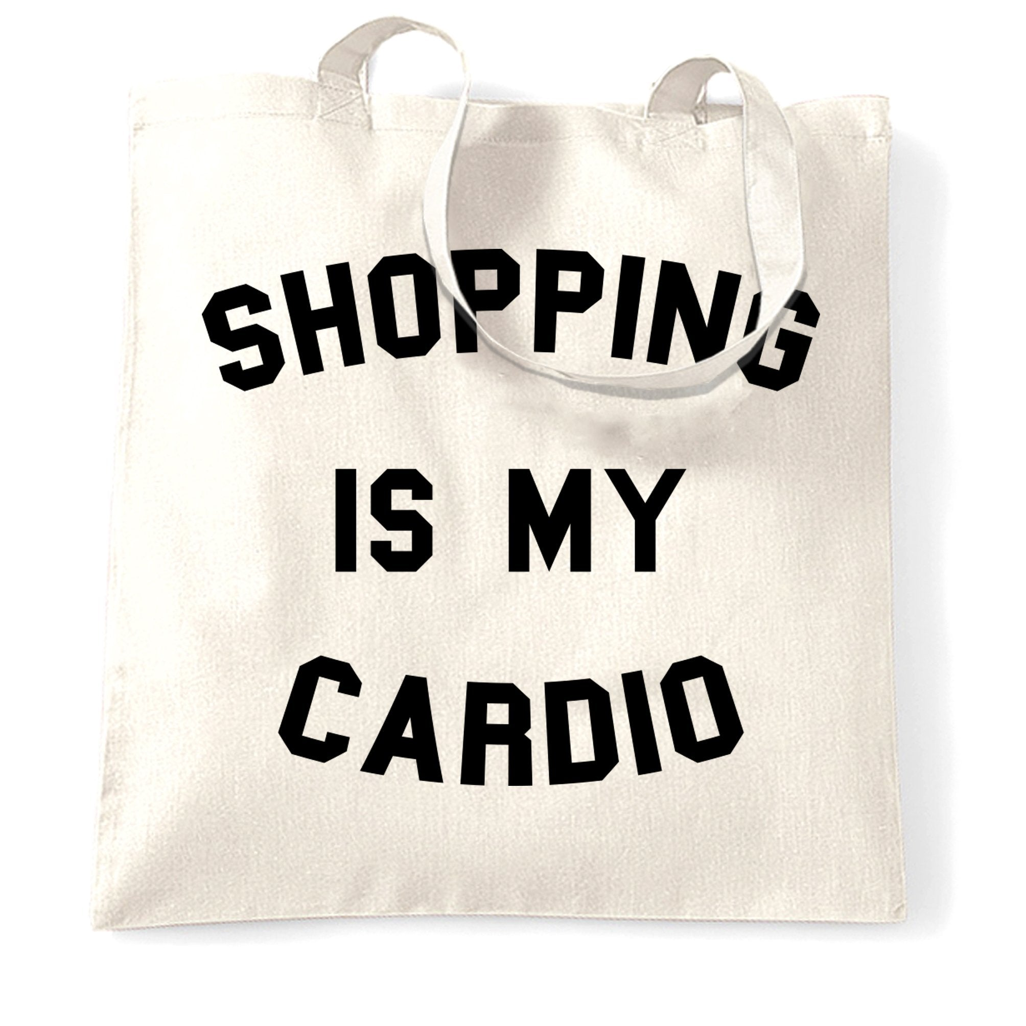 Novelty Tote Bag Shopping Is My Cardio Slogan