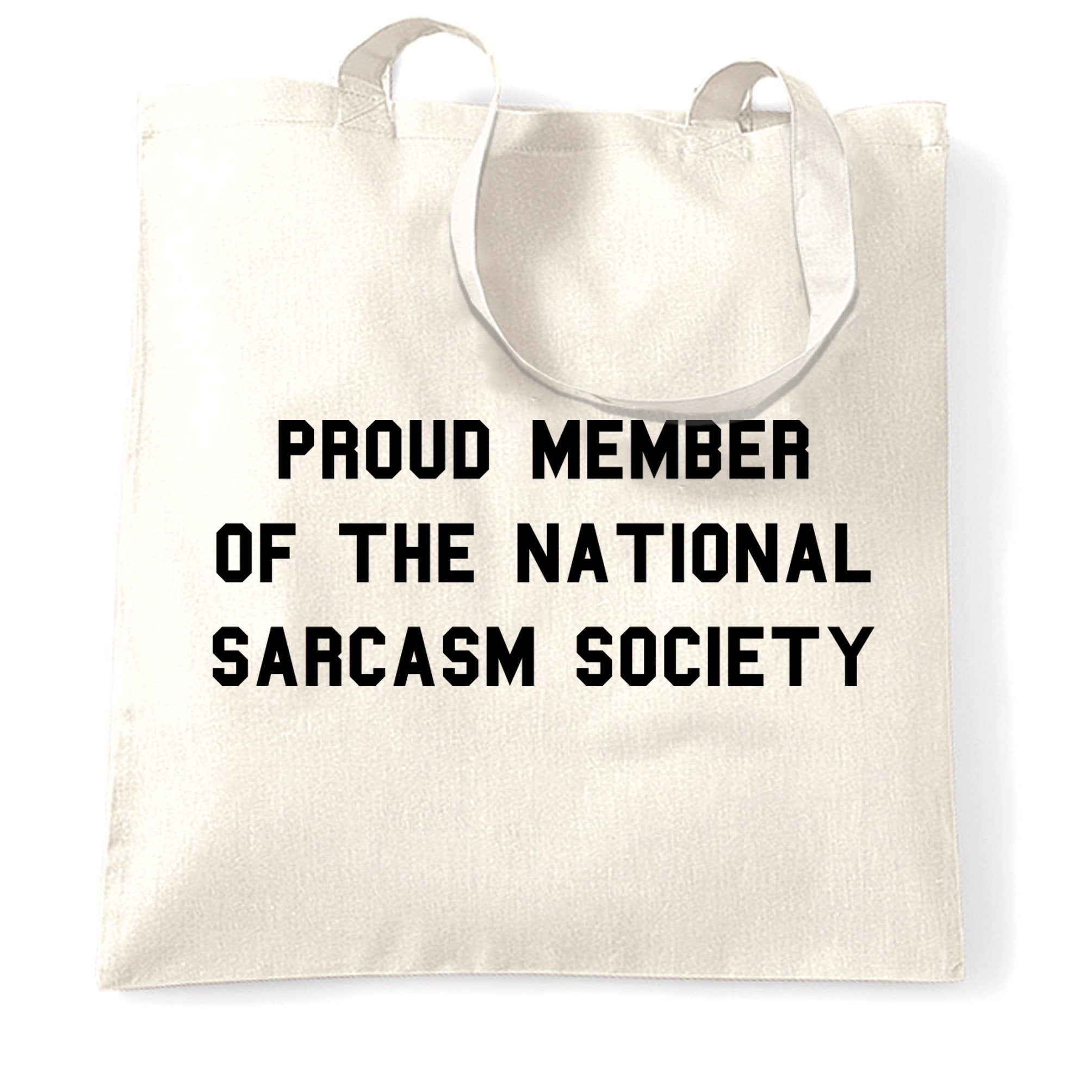 Novelty Tote Bag Proud Member Of The Sarcasm Society