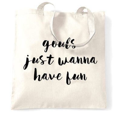 Joke Halloween Tote Bag Gouls Just Wanna Have Fun Pun