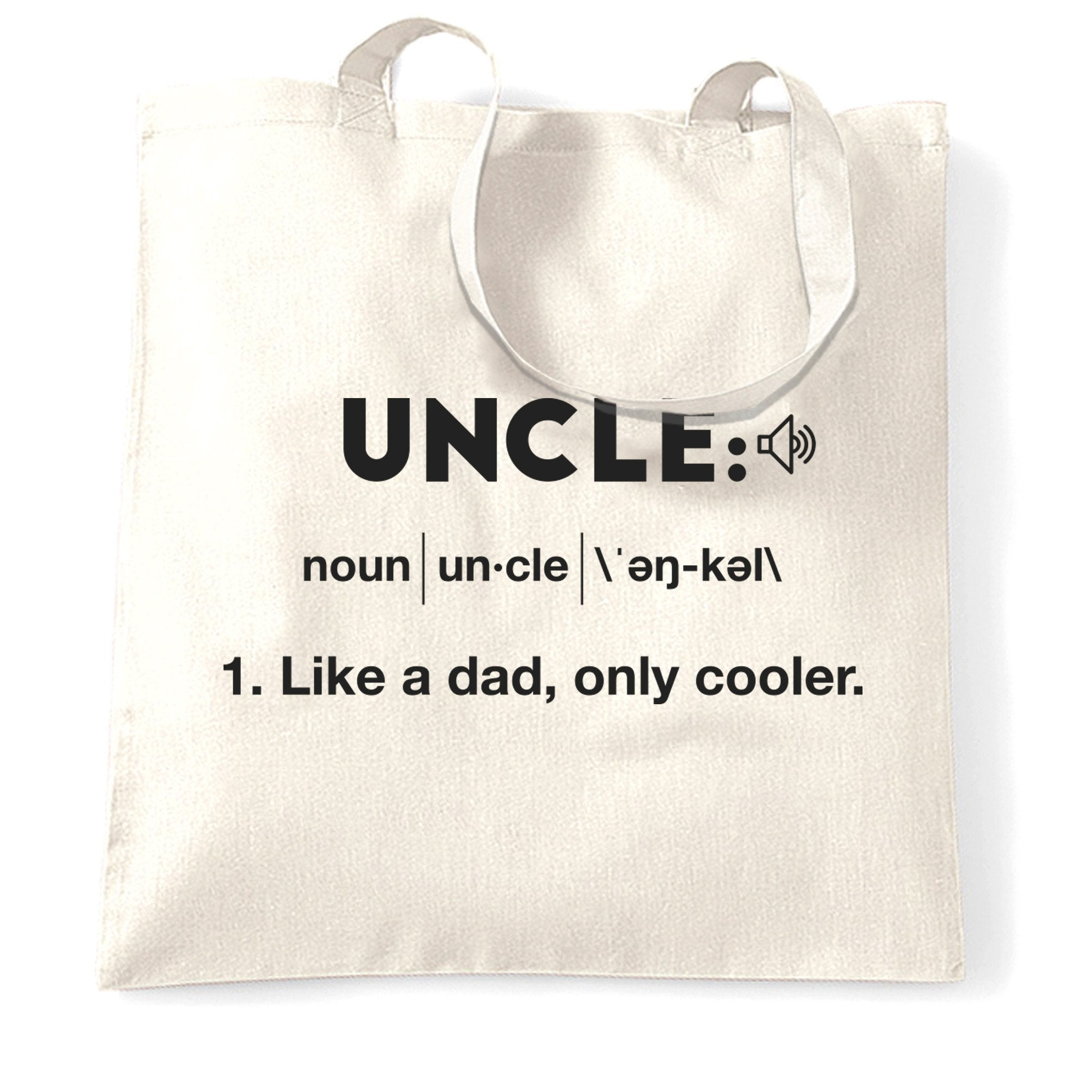 Novelty Tote Bag Uncle: Like A Dad, Only Cooler Joke