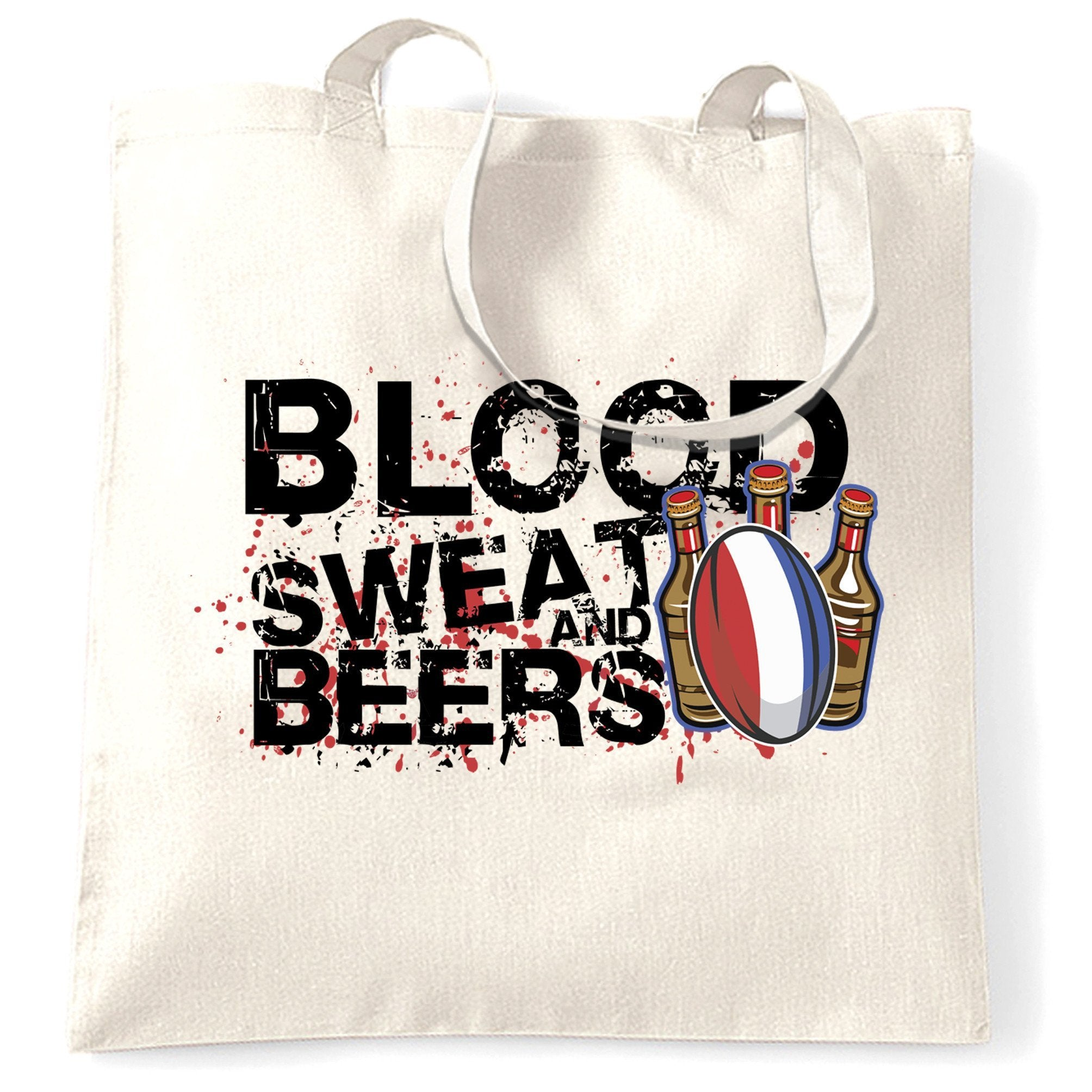 France Rugby Supporters Tote Bag Blood, Sweat And Beers