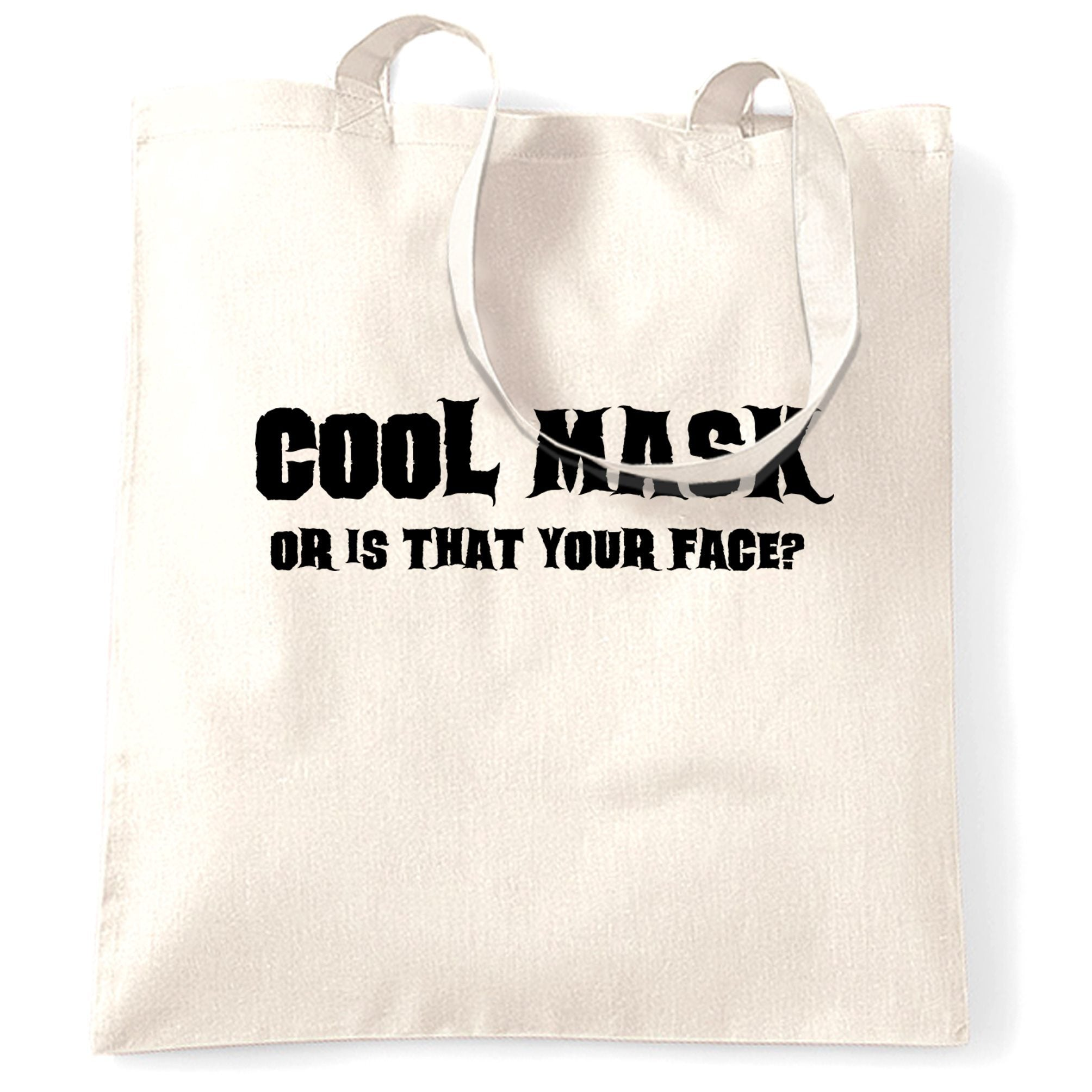 Sassy Halloween Tote Bag Cool Mask Or Is That Your Face