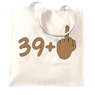 Rude 40th Birthday Tote Bag Tanned Middle Finger