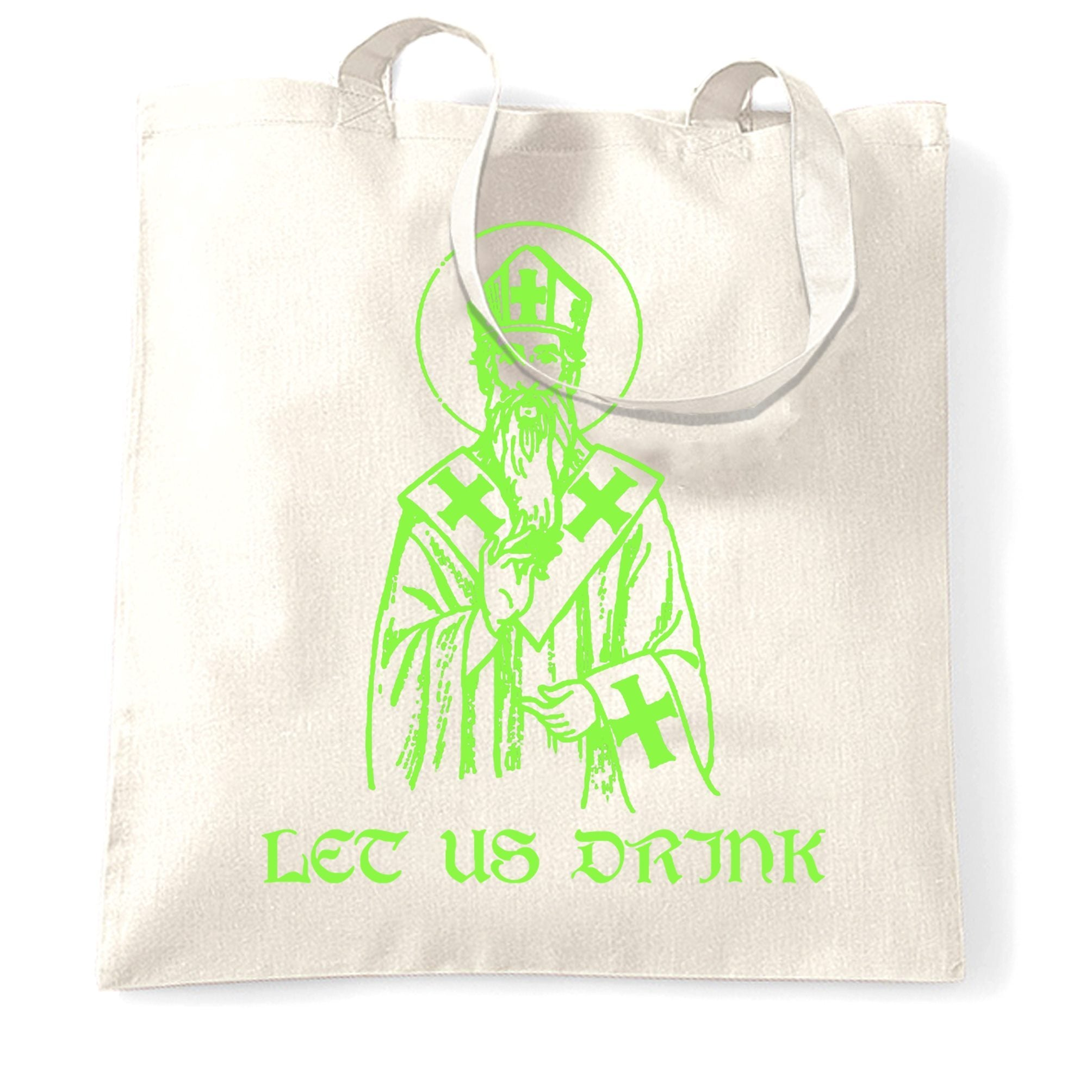 St Patrick's Day Tote Bag Let Us Drink Saint Paddy