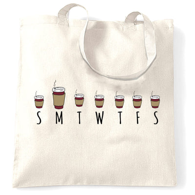 Weekly Overview Tote Bag Size Of Coffee Needed Joke