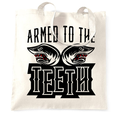 Sharks Tote Bag Armed To The Teeth Weapon Expert