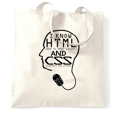 Nerdy Tote Bag I Know HTML And CSS Pickup Line