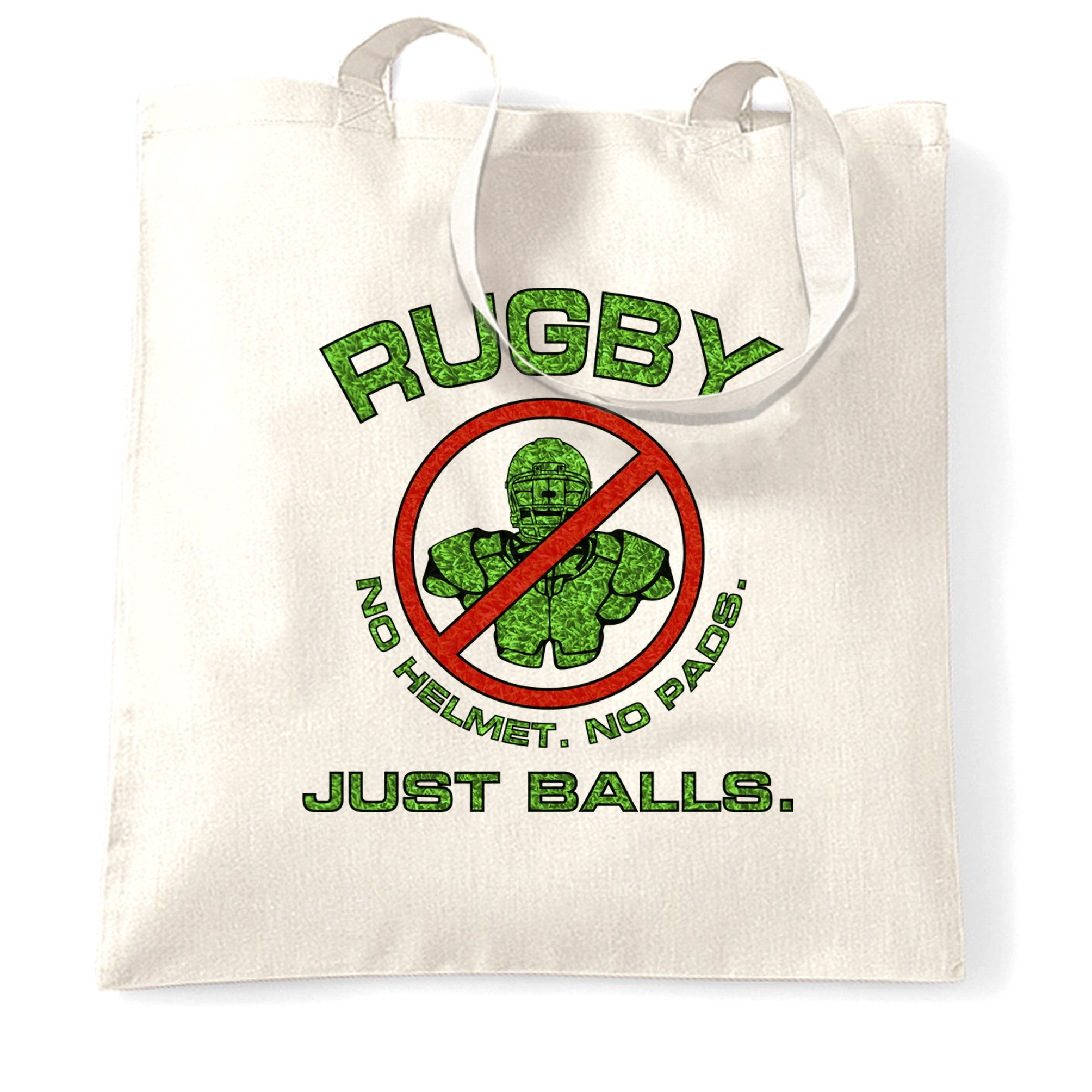 Novelty Rugby Tote Bag No Helmet. No Pads. Just Balls.
