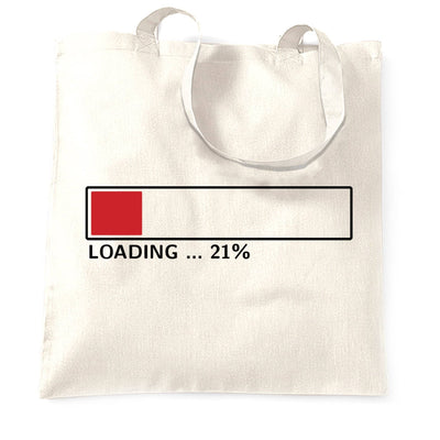 21st Birthday Tote Bag Loading 21% Complete Twenty One