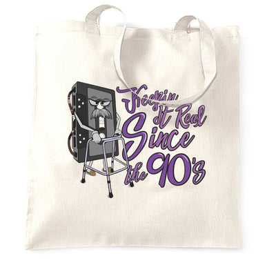 90's Birthday Tote Bag Keeping It Real SInce The 90's