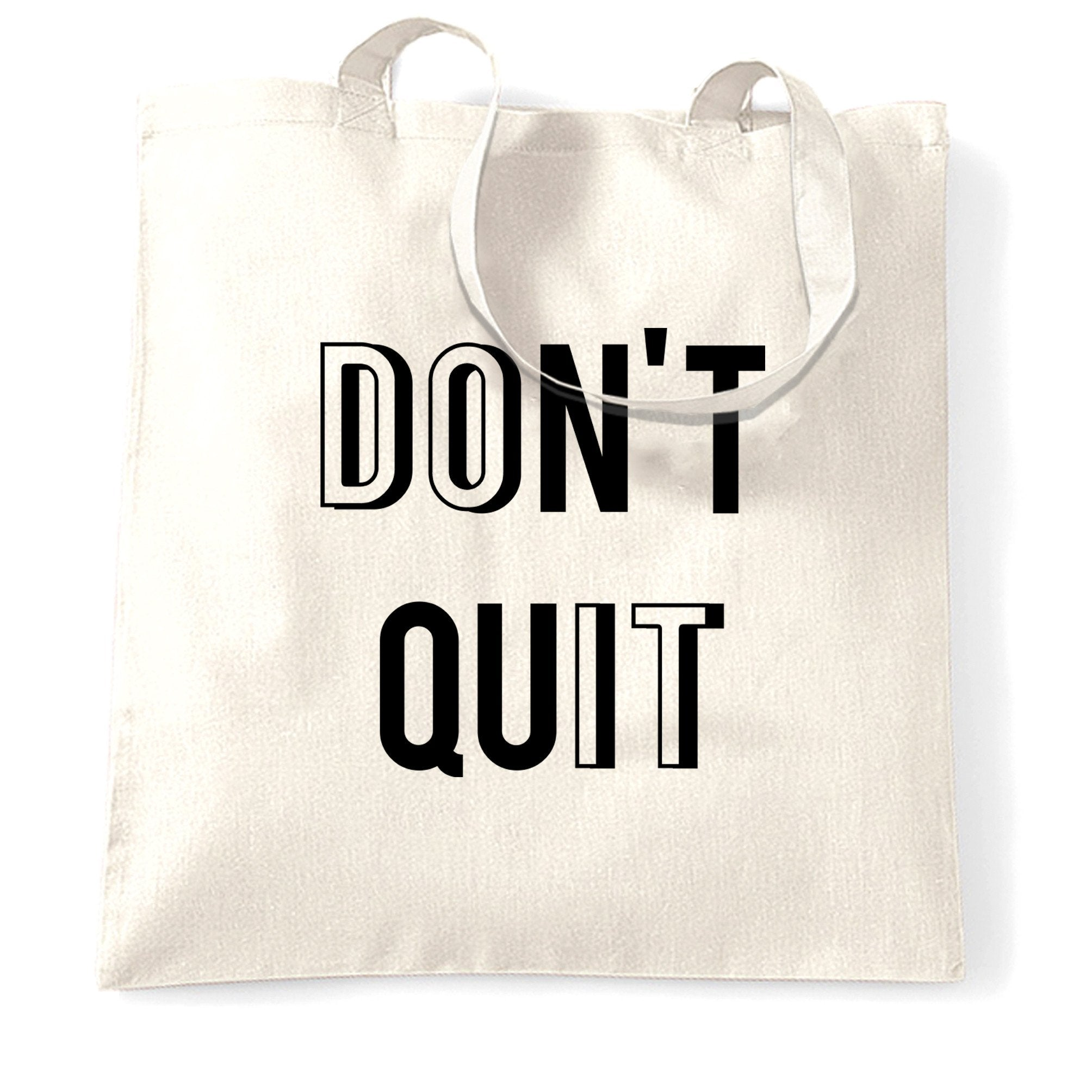Motivational Tote Bag Don't Quit, Do It Slogan