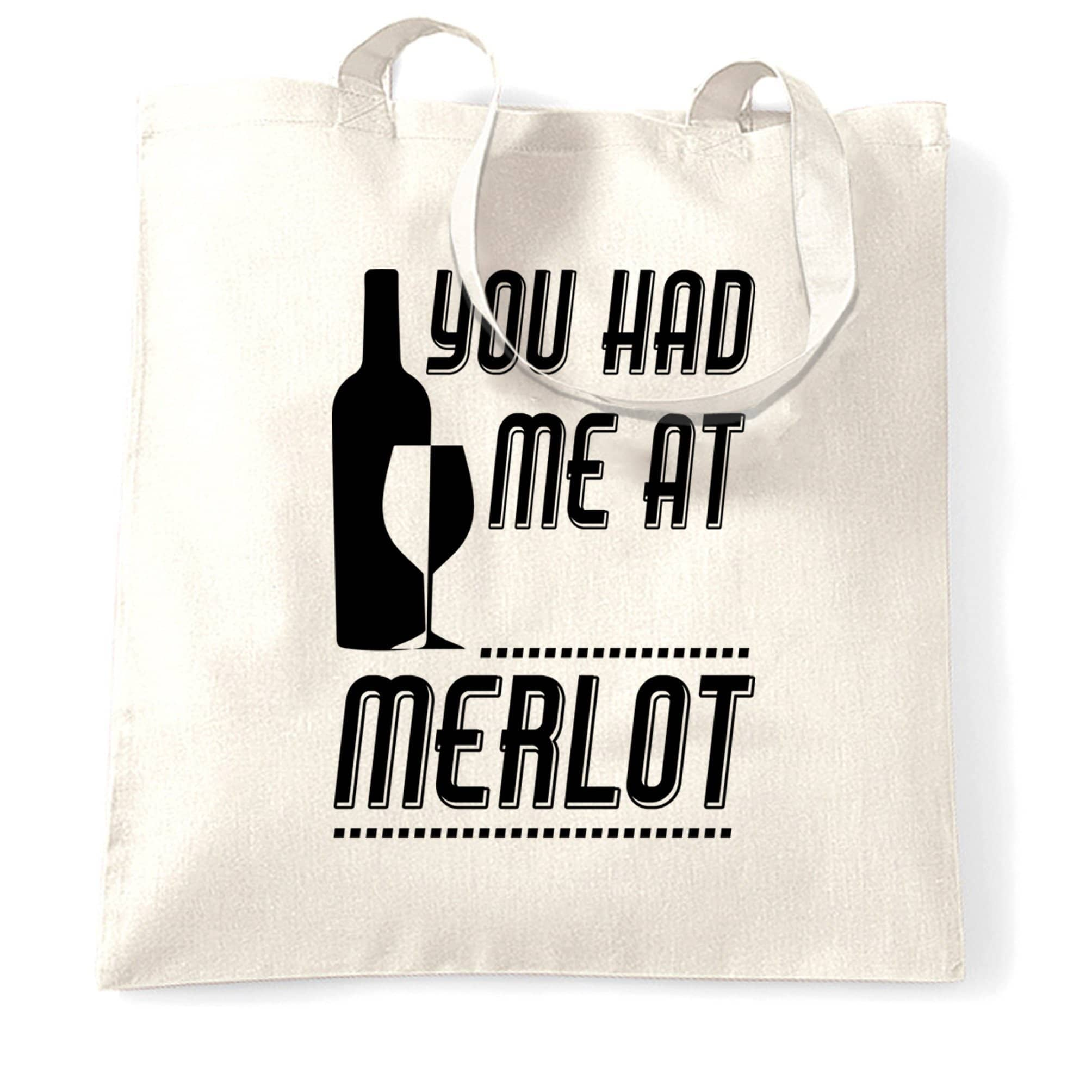 Novelty Drinking Tote Bag You Had Me At Merlot Slogan