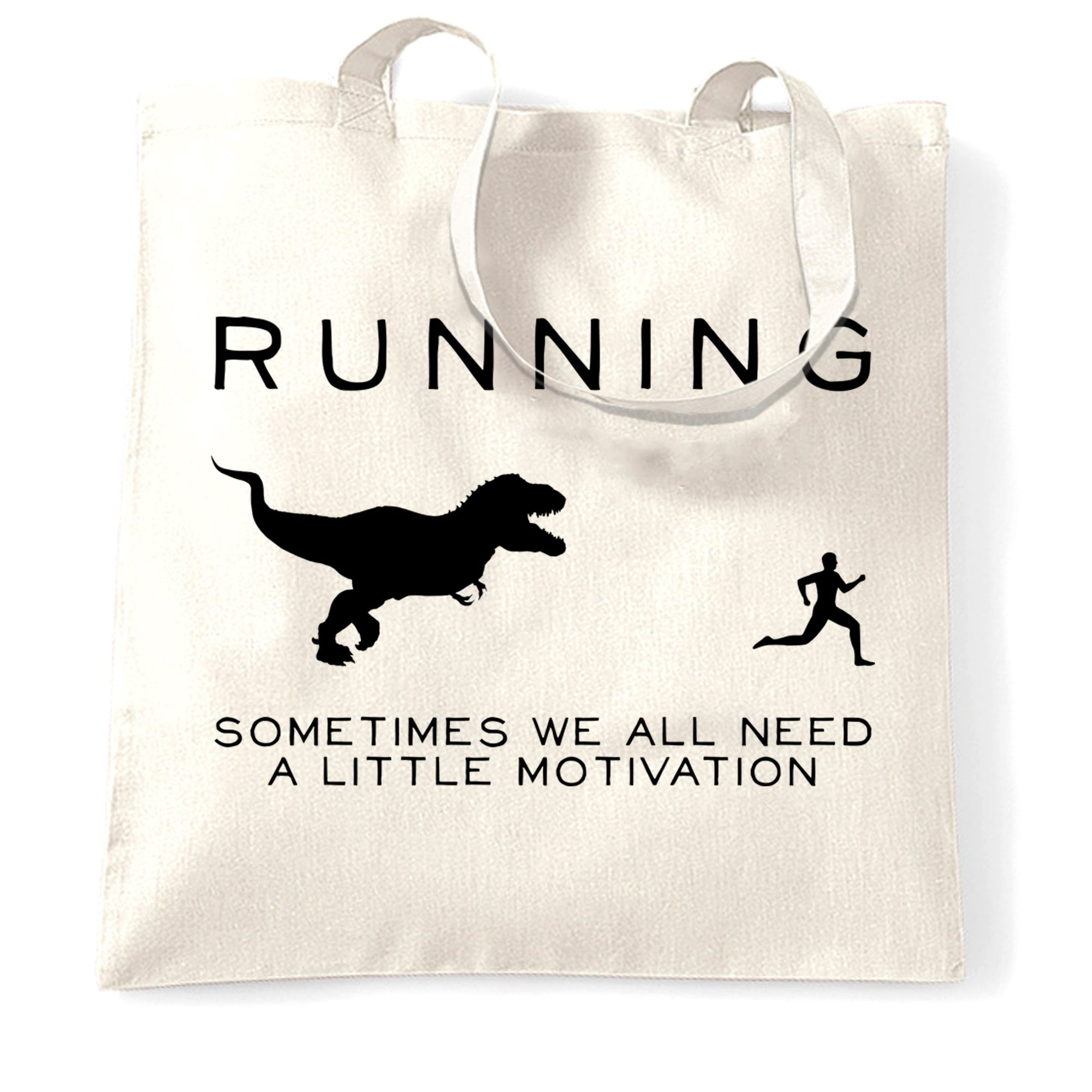 Running Tote Bag Just Need Motivation T-Rex
