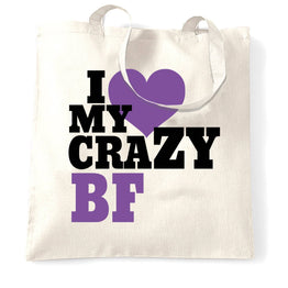 Fun Couples Tote Bag I Love My Crazy Boyfriend
