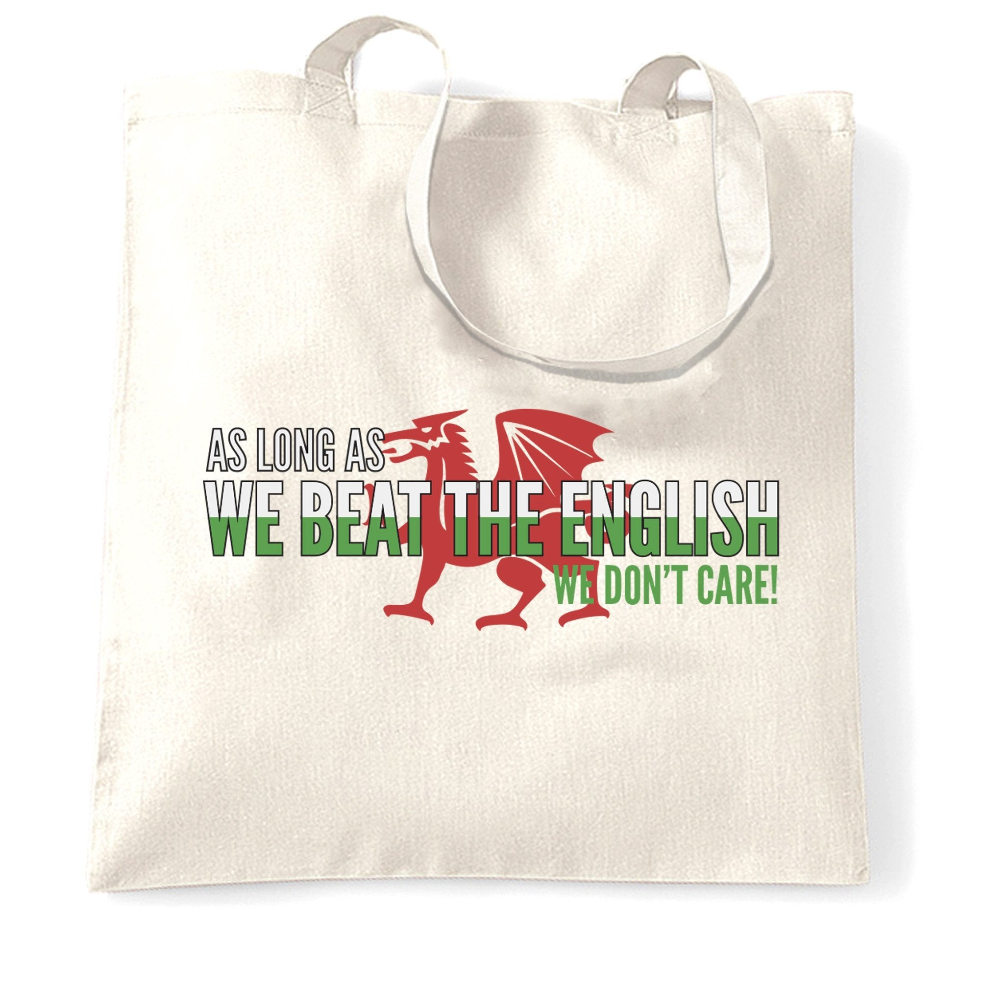 Novelty Welsh Tote Bag As Long As We Beat The English