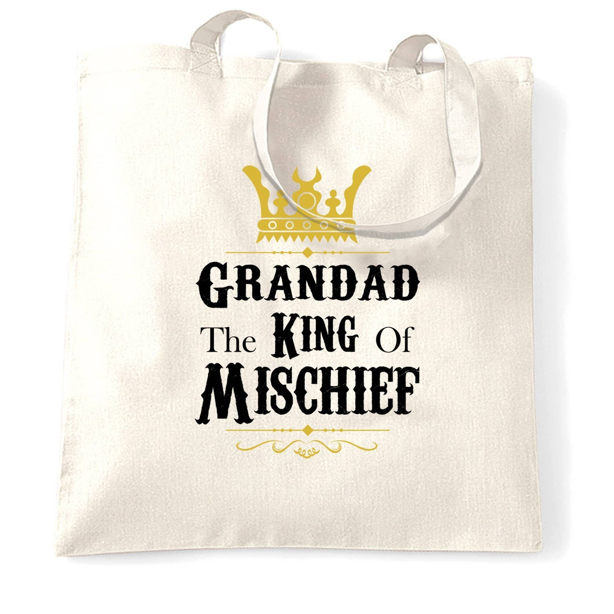 Father's Day Tote Bag Grandad, The King Of Mischief
