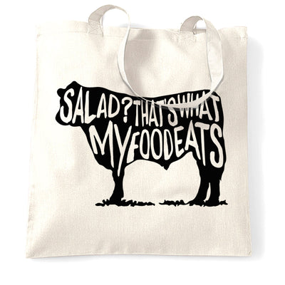 Novelty Tote Bag Salad? That's What My Food Eats Slogan