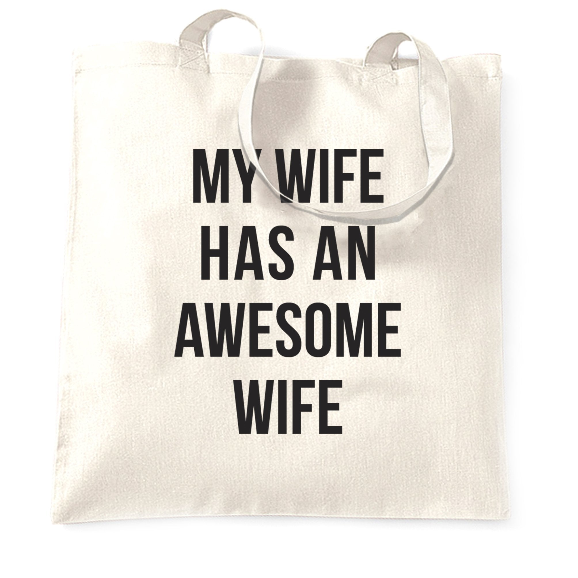 Joke Couples Tote Bag My Wife Has An Awesome Wife