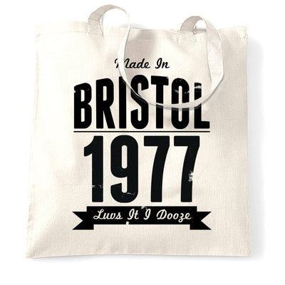 Birthday Tote Bag Made In Bristol, England 1977 & Motto
