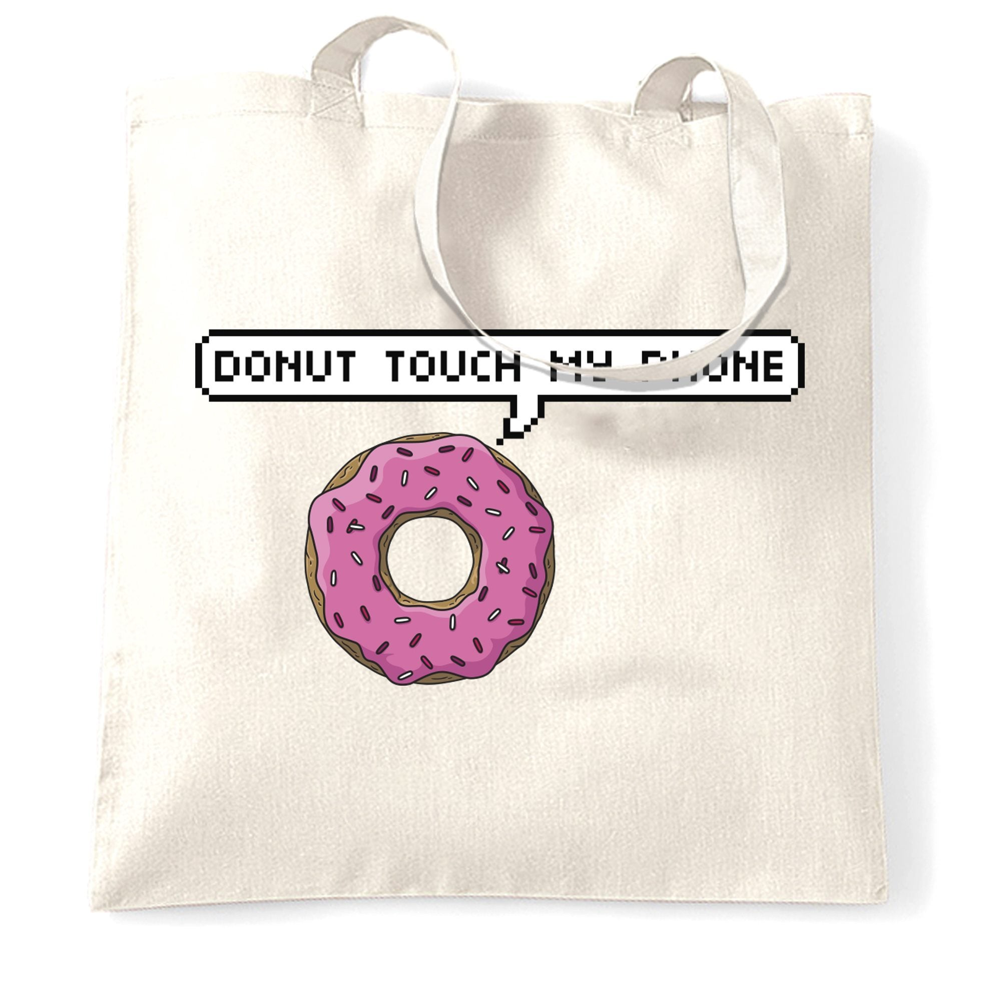 Novelty Slogan Tote Bag Do Not Touch My Phone Donut Pun