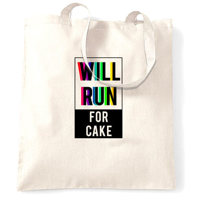 Novelty Tote Bag Will Run For Cake Slogan