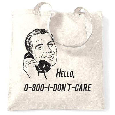 Novelty Tote Bag Hello, 0800 I Don't Care 1950s Slogan