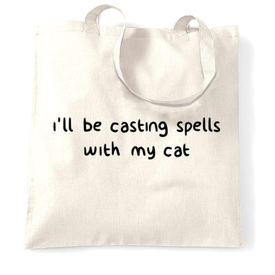Halloween Tote Bag I'll Be Casting Spells With My Cat