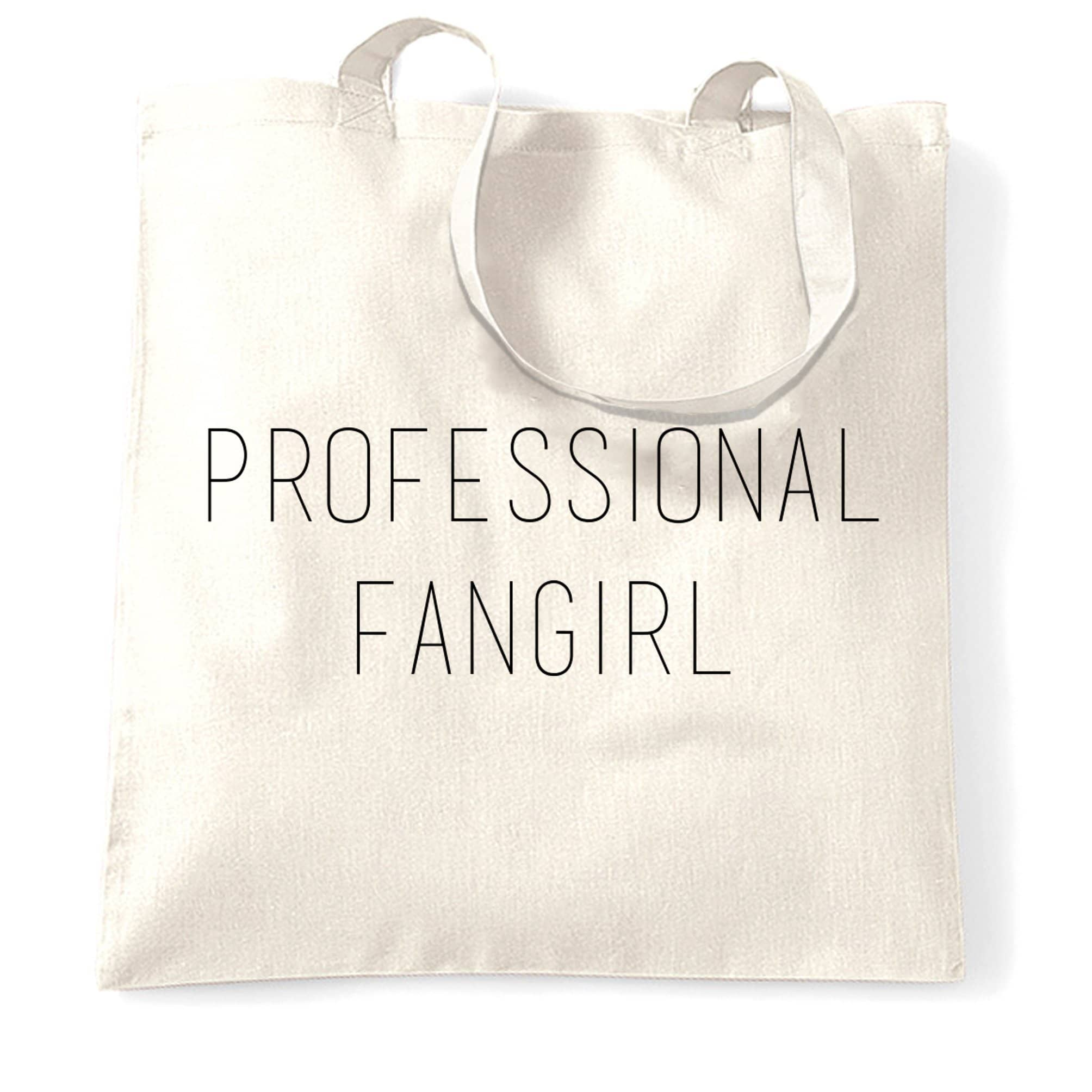 Novelty Joke Slogan Tote Bag Professional Fangirl