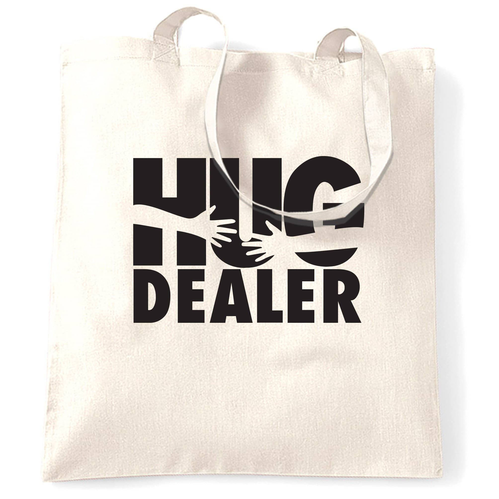 Novelty Love Tote Bag Hug Dealer Parody Slogan