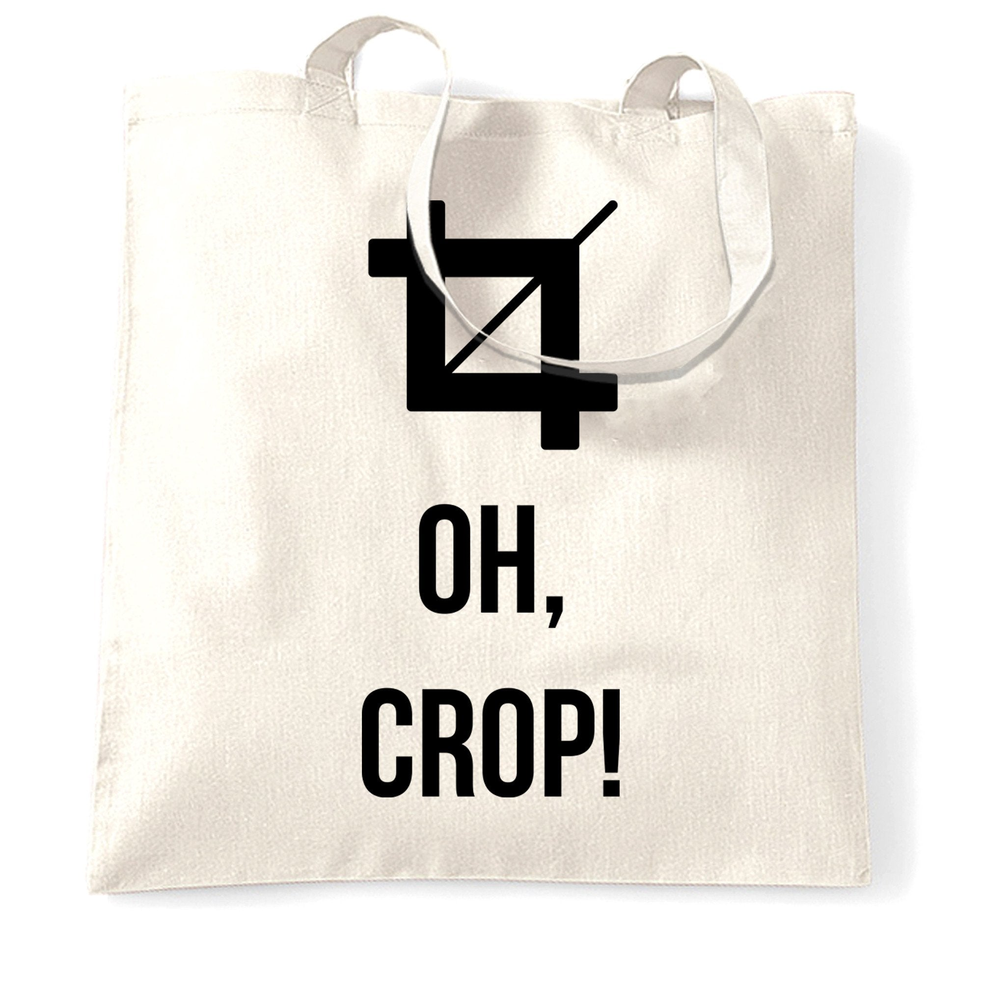 Novelty Tote Bag Oh Crop! Graphic Design Joke
