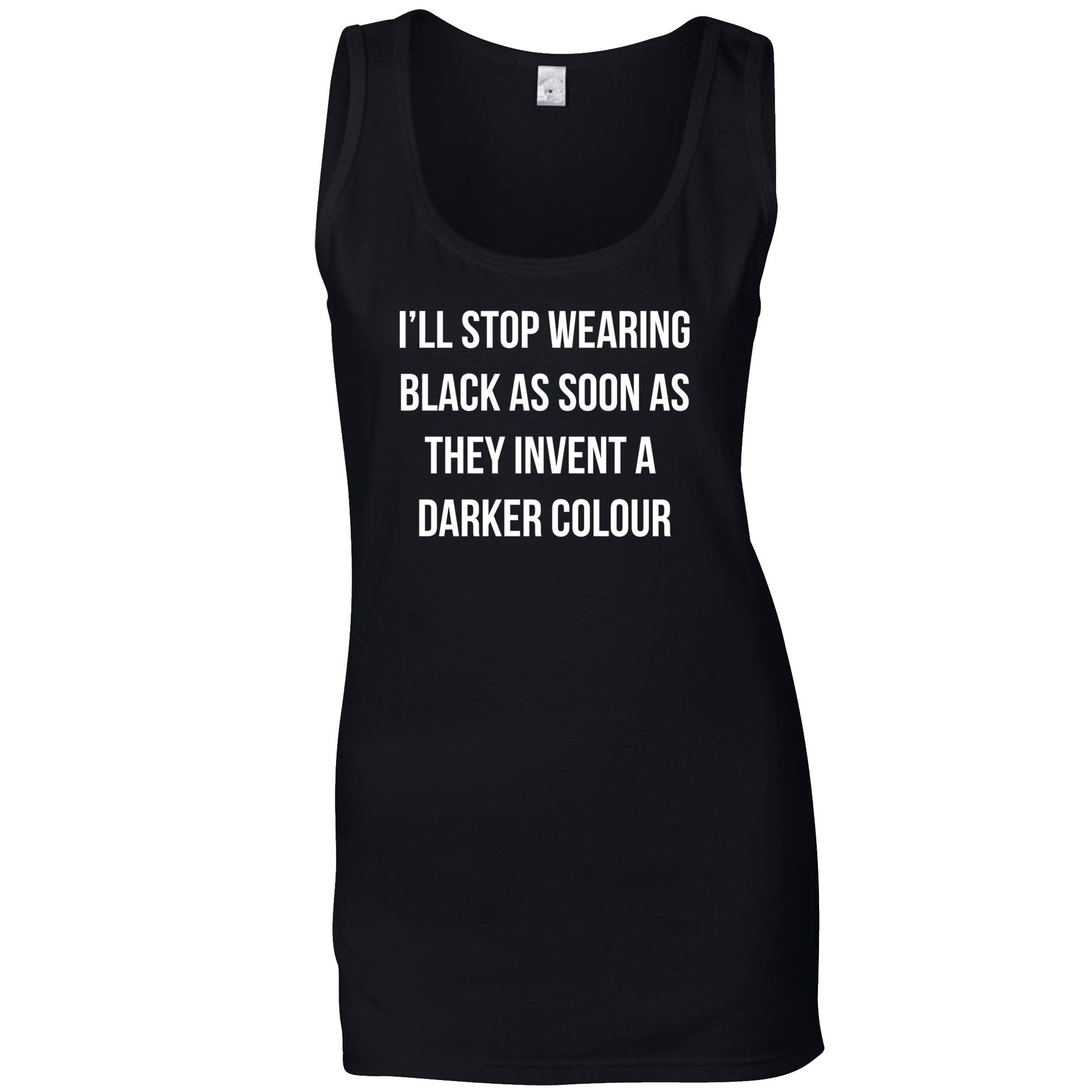 Novelty Goth Ladies Vest I'll Stop Wearing Black... Joke Top