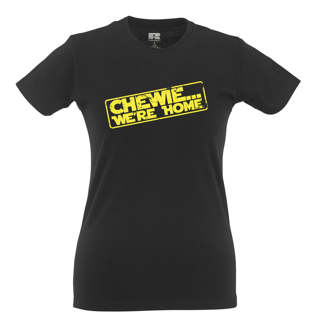 We're Home Chewie Womens Ladies T-Shirt