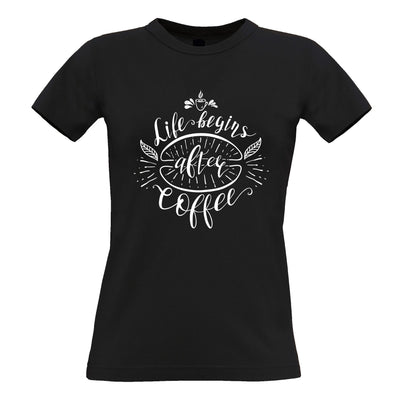 Novelty Slogan Womens T Shirt Life Begins After Coffee Joke