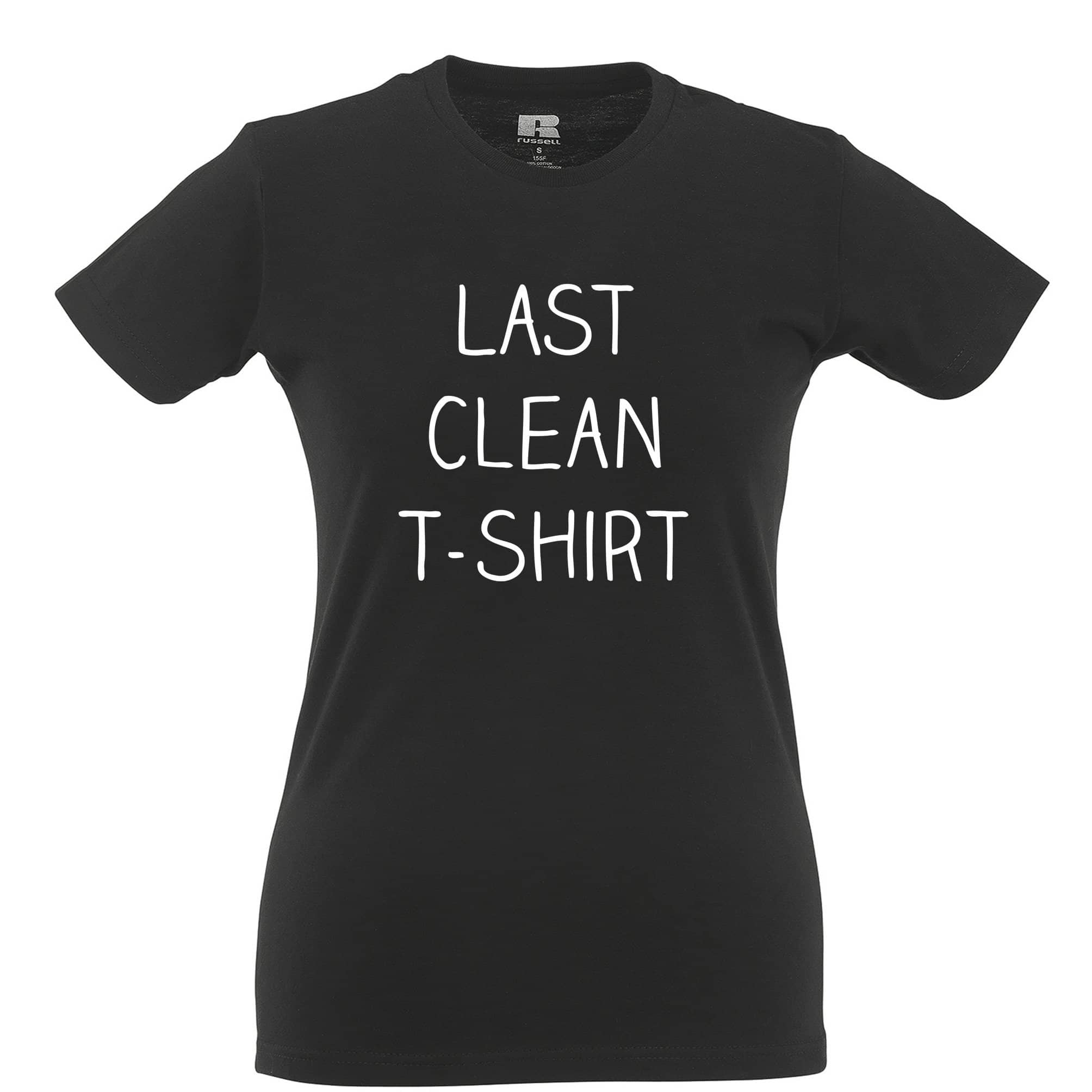 Novelty Last Clean Womens T Shirt Joke Slogan