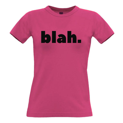 Sassy Rude Womens TShirt Blah. Novelty Slogan