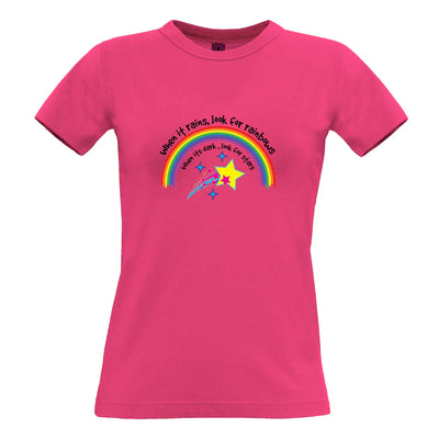 Inspirational Womens T Shirt When It Rains, Look For Rainbows Tee