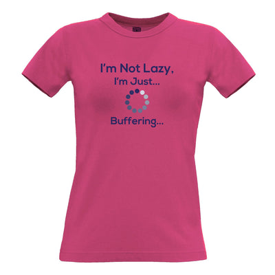 Novelty Slogan Womens T Shirt I'm Not Lazy Just Buffering