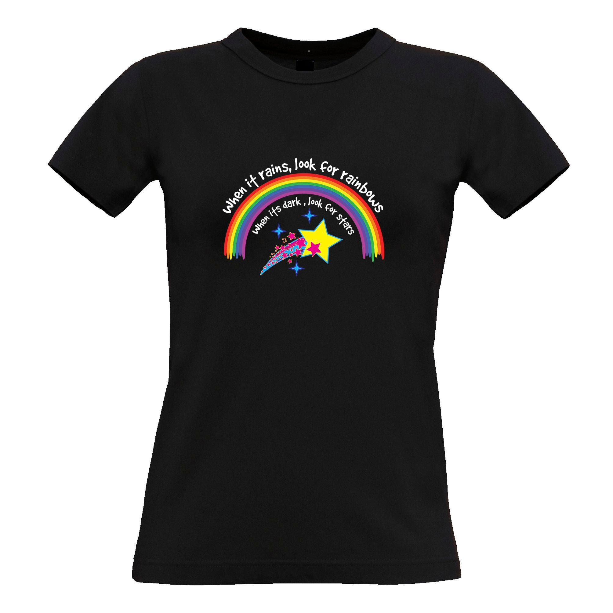 Inspirational Womens TShirt When It Rains, Look For Rainbows Tee