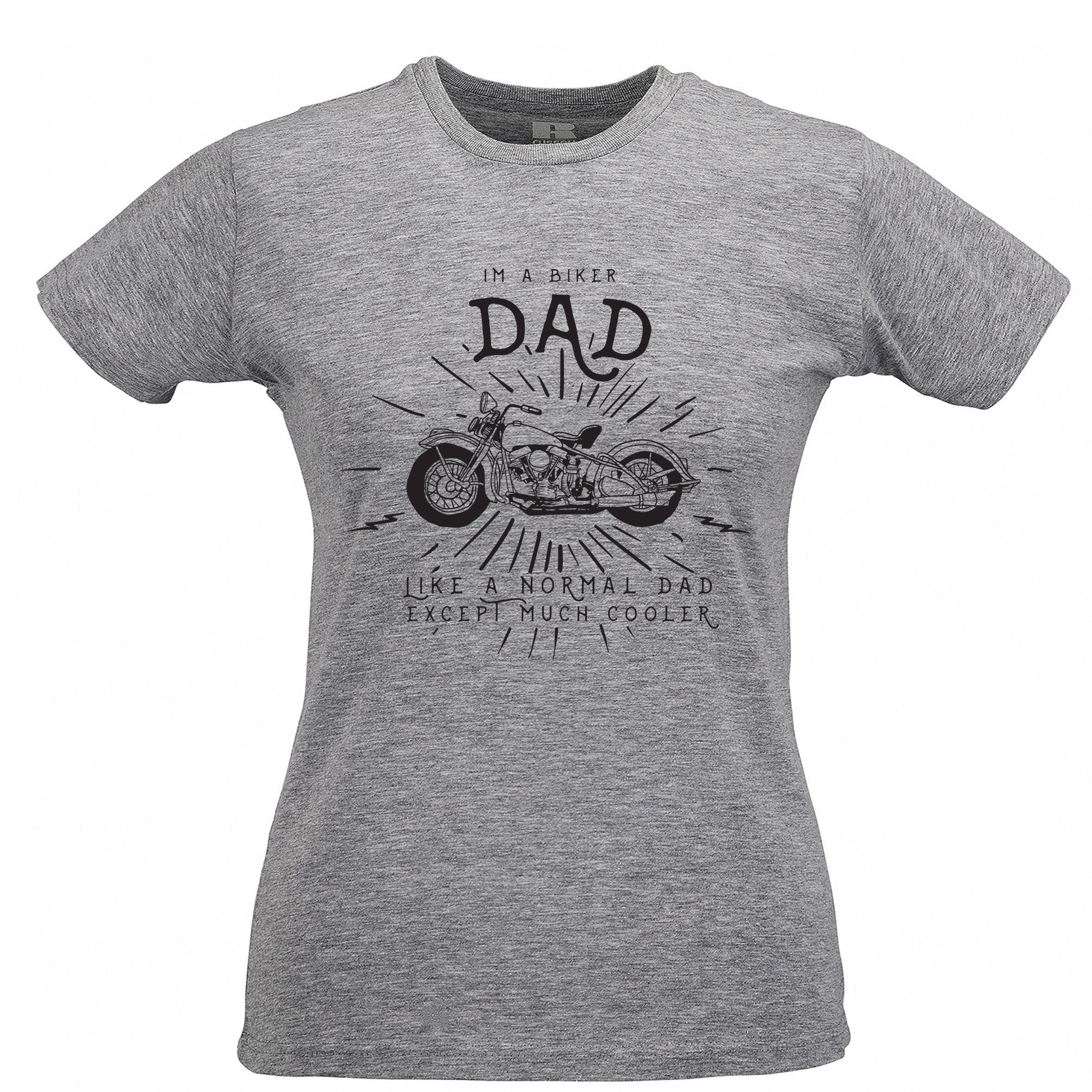 Motorcycle Womens T Shirt I'm A Biker Dad Slogan