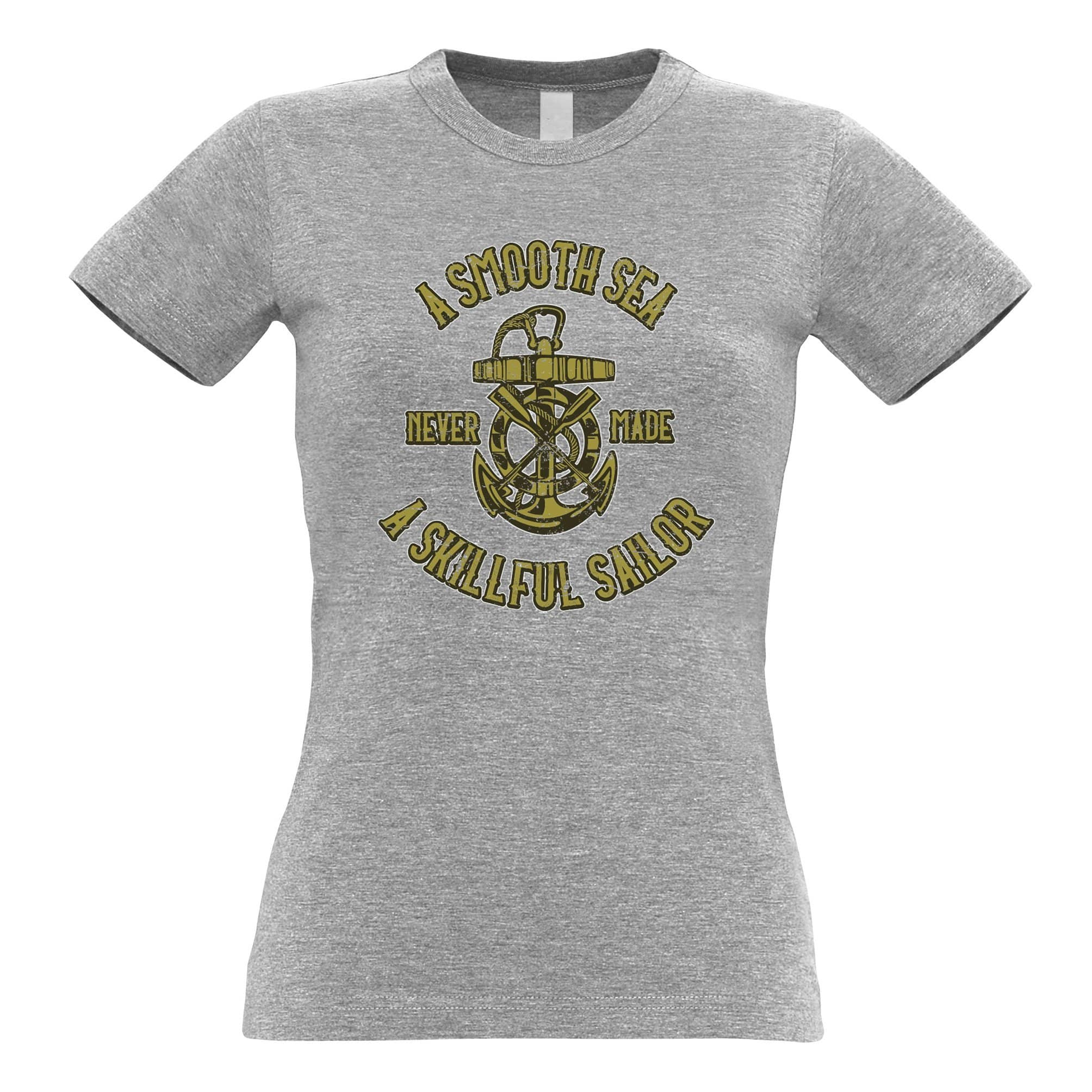 Boat Womens T Shirt Smooth Sea Never Made A Skillful Sailor