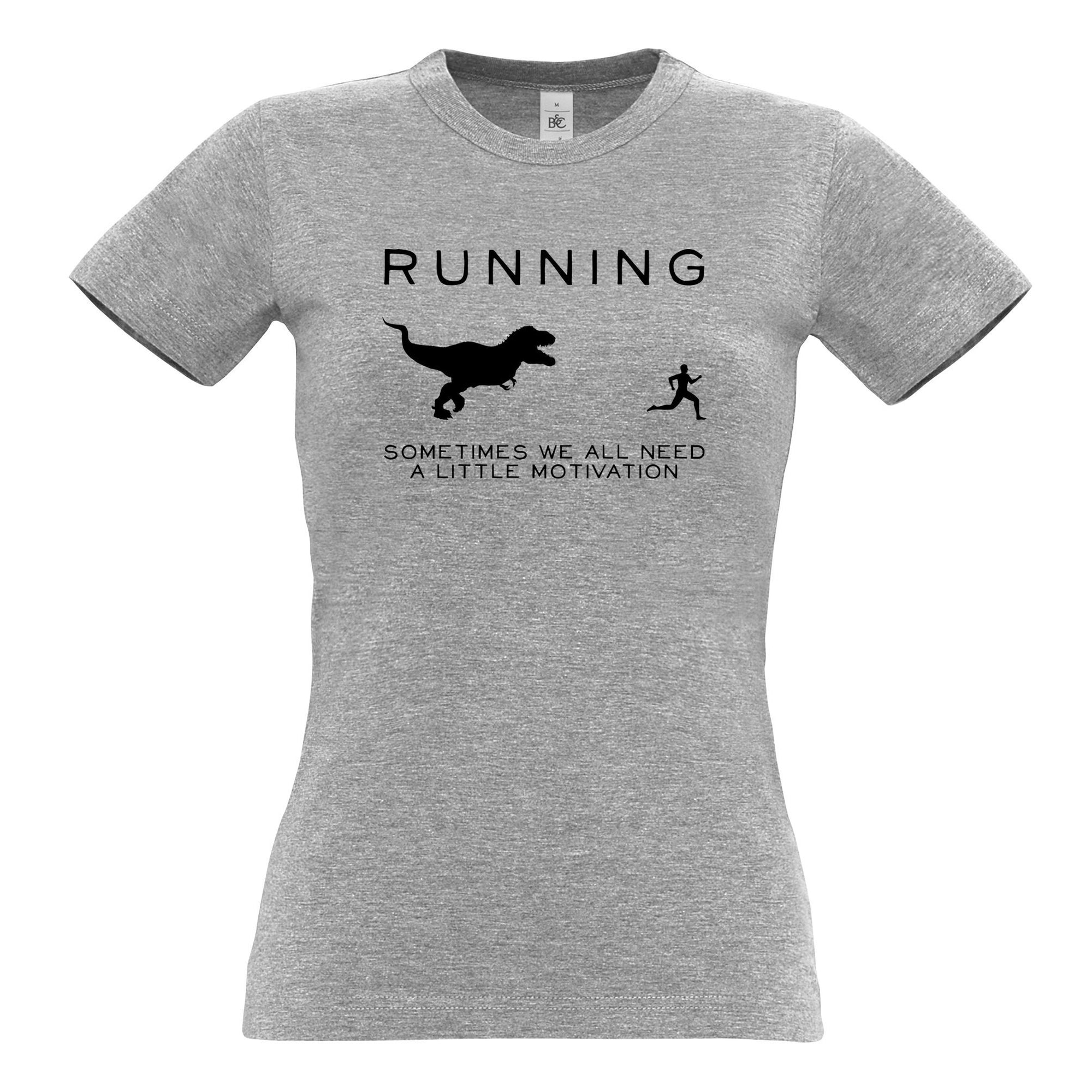 Running Womens T Shirt Just Need Motivation T-Rex