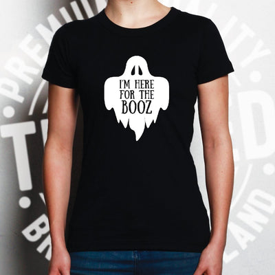 Novelty Halloween Womens T Shirt I'm Here For The Booz Joke