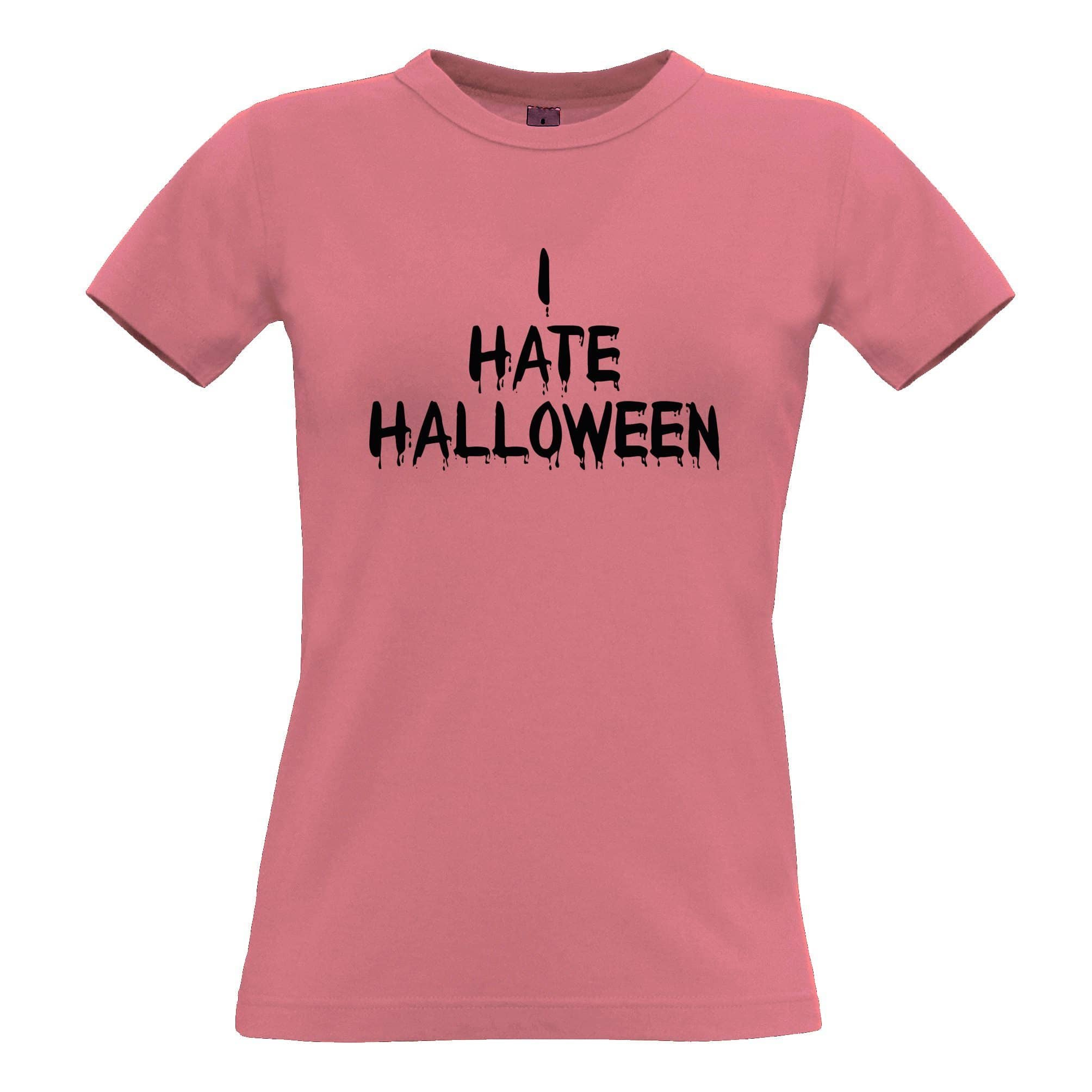 Anti-Holiday Womens T Shirt I Hate Halloween Slogan